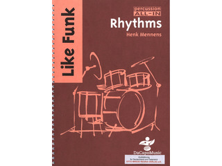 Bladmuziek Percussion All In, Rhythms Like Funk