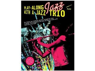 Bladmuziek Dwarsfluit Play-along Jazz With A Jazz Trio dwarsfluit (Boek + CD)