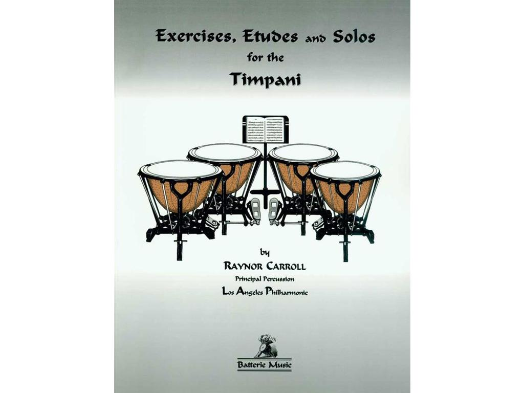 Bladmuziek Pauken, Exercises, Etudes & Solos For The Timpani (raynon Carrol)
