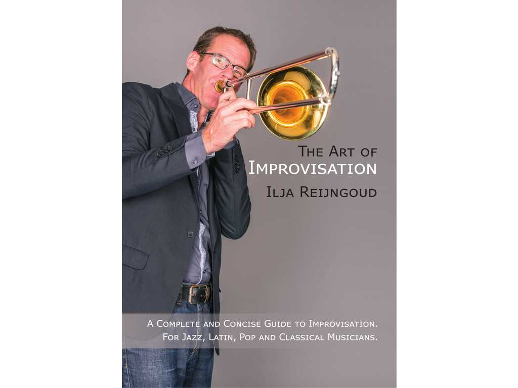 Bladmuziek Trombone The Art of Improvisation, Ilja Reijngoud
