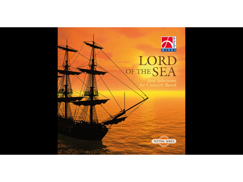 CD De Haske, Lord of the Sea, Selections For Concert Band