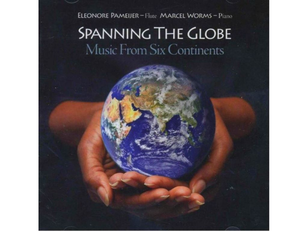 CD Dwarsfluit Spanning The Globe, Eleonore Pameijer (Fluit), Marcel Worms (Piano)