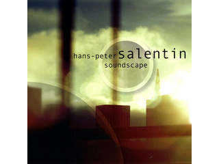CD Hans Peter Salentin, Soundscape