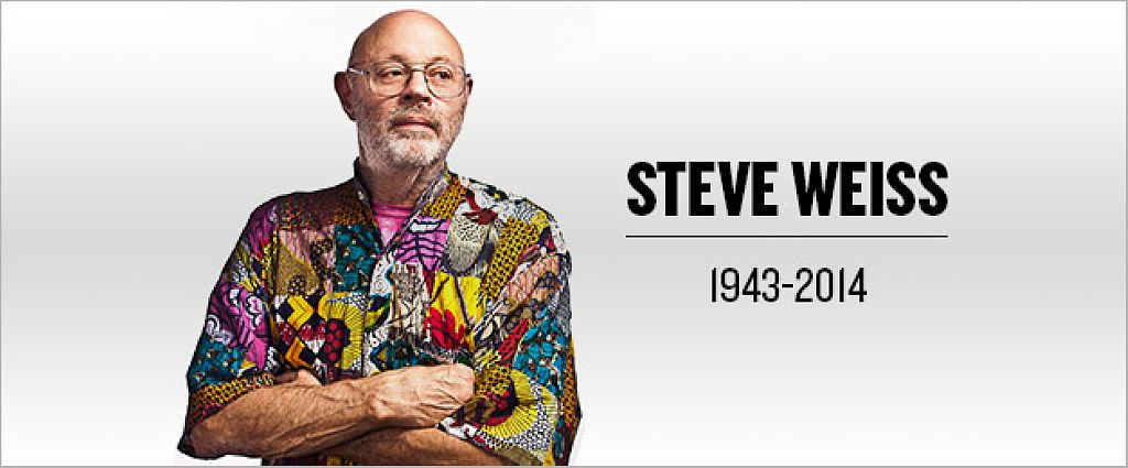 Rest in peace: Steve Weiss